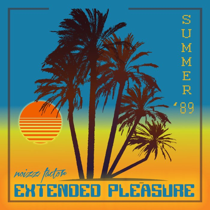 noizz-factor-summer-89-extended-pleasure-cover